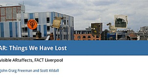 Image of Liverpool with Augmented Reality overlay of things citizens have told researchers they have lost