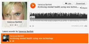 "Screen Cap of Vanessa Bartlett's Sound Cloud file of her presentation ""Archiving Mental Health Symptoms Using New Technology"""