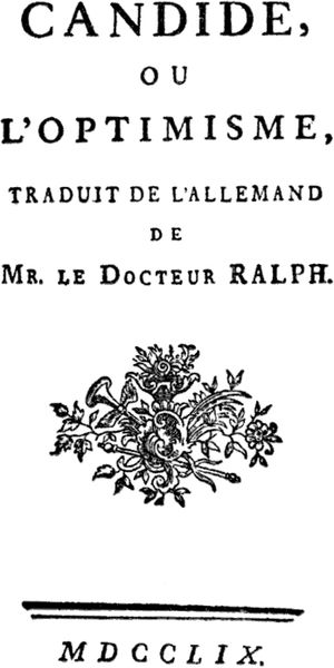"The frontispiece of the 1759 edition published by Sirène in Paris, which reads, ""Candide, or Optimism, translated from the German of Dr. Ralph.his is a file from the Wikimedia Commons."
